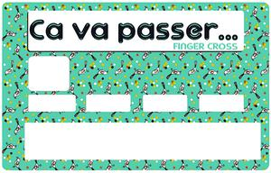 Sticker pour carte bancaire, Ca va Passer, Finger Cross